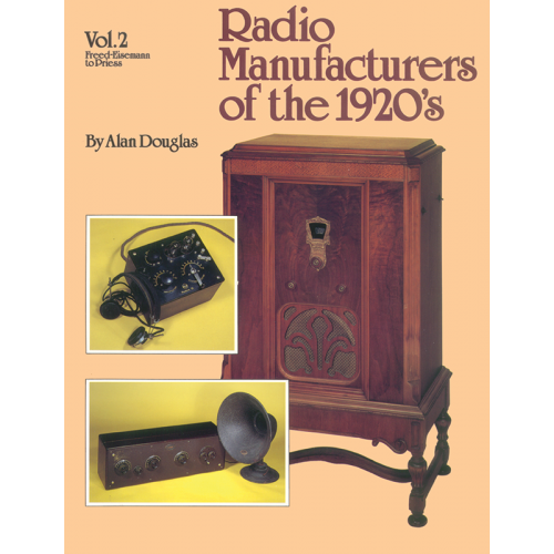 Radio Manufacturers of the 1920s, Volume 2 image 1