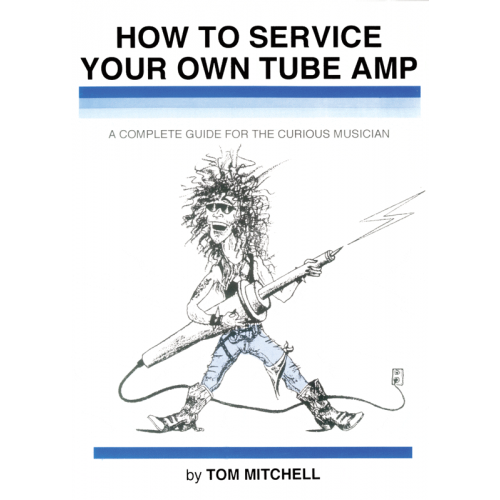 How to Service Your Own Tube Amp image 1