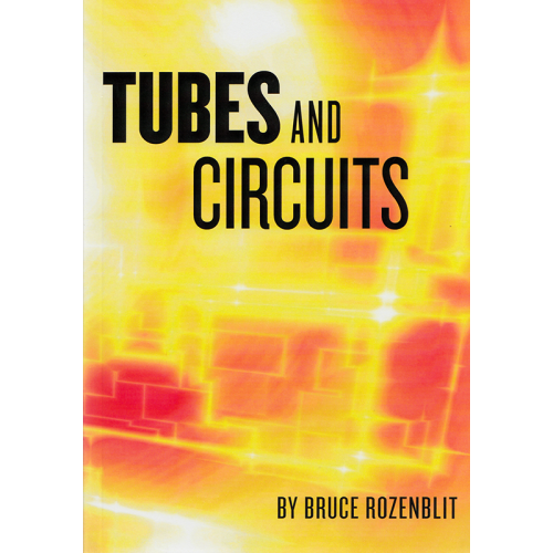 Tubes and Circuits by Bruce Rozenblit image 1