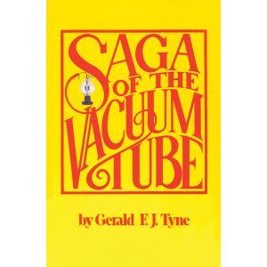 Saga of the Vacuum Tube