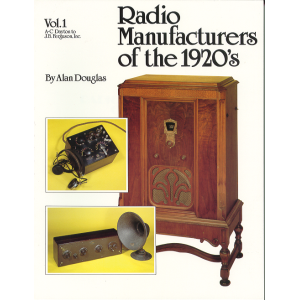 Radio Manufacturers of the 1920s Volume 1, softcover