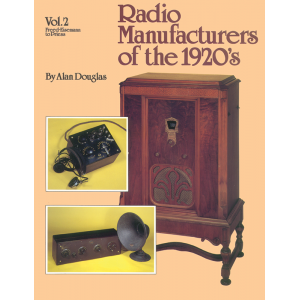 Radio Manufacturers of the 1920s, Volume 2
