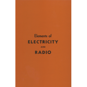 Elements of Electricity and Radio