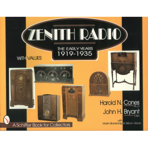 Zenith: The Early Years 1919-1935