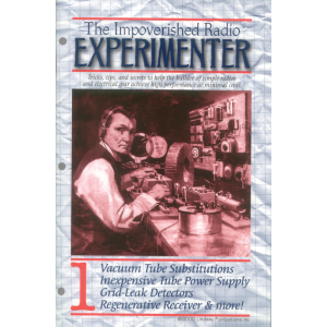 The Impoverished Radio Experimenter, Volume 1