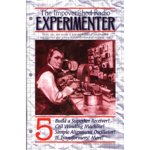 The Impoverished Radio Experimenter, Volume 5