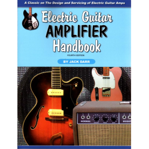 Electric Guitar Amplifier Handbook