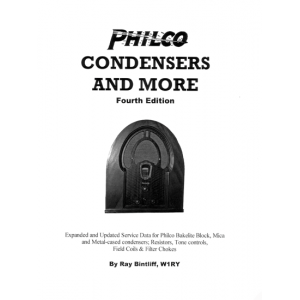 Philco Condensers and More, 4th Edition