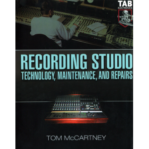 Recording Studio Technology, Maintenance, and Repairs