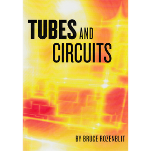 Tubes and Circuits by Bruce Rozenblit
