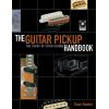 The Guitar Pickup Handbook image 1