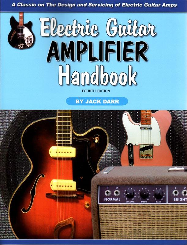 electric guitar amplifier handbook amplified parts. Black Bedroom Furniture Sets. Home Design Ideas